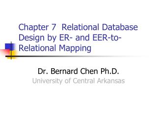 Chapter 7  Relational Database Design by ER- and EER-to-Relational Mapping