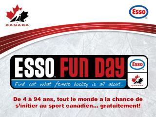 De 4 à 94  ans , tout le monde a la chance de  s'initier  au sport  canadien …  gratuitement !