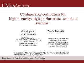 Configurable computing for  high-security/high-performance ambient systems  1