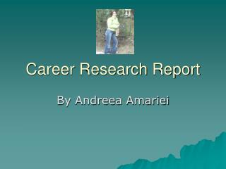 Career Research Report