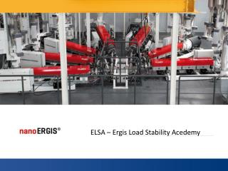 ELSA � Ergis  Load Stability Acedemy