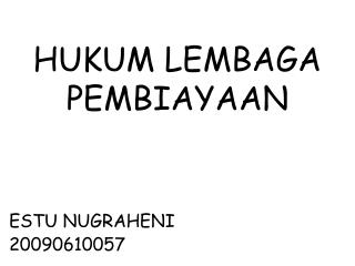HUKUM LEMBAGA PEMBIAYAAN