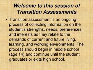 Welcome to this session of Transition Assessments