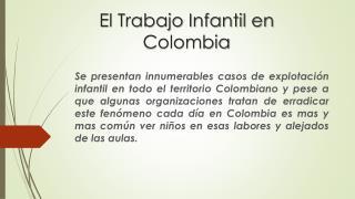 El Trabajo Infantil en  Colombia