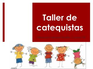 Taller de catequistas