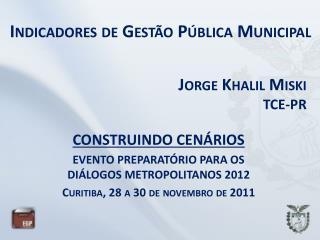Indicadores de Gestão Pública Municipal