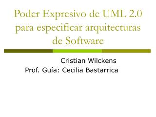 Poder Expresivo de UML 2.0 para especificar arquitecturas de Software