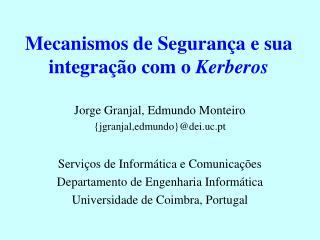 Mecanismos de Seguran�a e sua integra��o com o  Kerberos