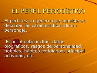 EL PERFIL PERIOD�STICO