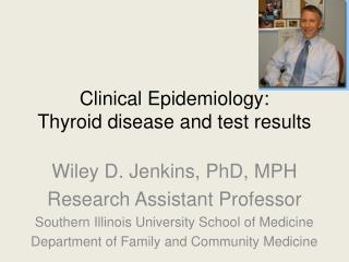 Clinical Epidemiology: Thyroid disease and test results