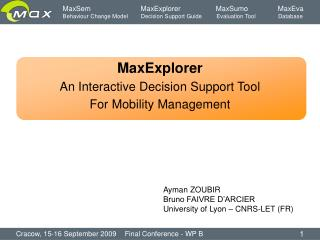 MaxExplorer An Interactive Decision Support Tool For Mobility Management