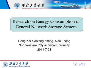 Research on Energy Consumption of General Network Storage System