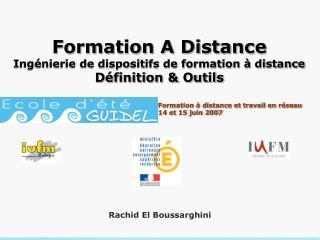 Formation A Distance Ingénierie de dispositifs de formation à distance Définition & Outils