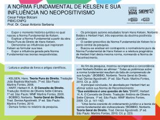Expor o momento hist�rico-jur�dico no qual  nasceu a Norma Fundamental de Kelsen.