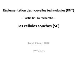 Lundi 23 avril 2012 9 �me  cours