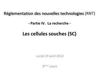 Lundi 23 avril 2012 9 ème  cours