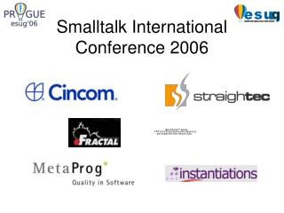 Smalltalk International Conference 2006