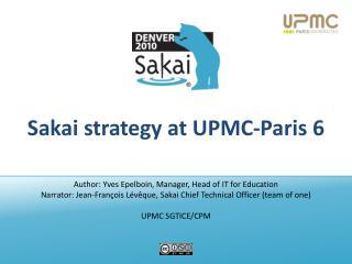 Sakai strategy at UPMC-Paris 6
