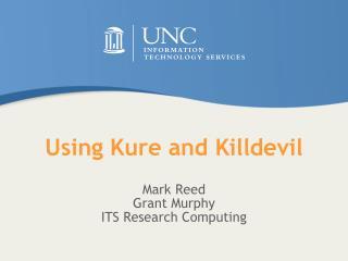 Using Kure and  Killdevil