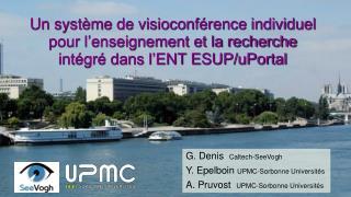 G. Denis   Caltech-SeeVogh Y. Epelboin  UPMC-Sorbonne Universités