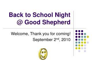 Back to School Night @ Good Shepherd