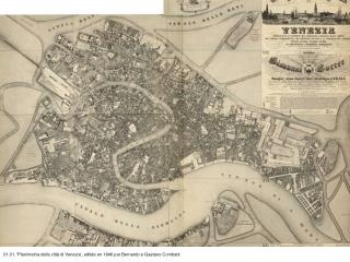 01.01. 'Planimetria della città di Venezia', editée en 1846 par Bernardo e Gaetano Combatti