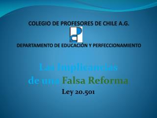 COLEGIO  DE PROFESORES DE CHILE A.G . DEPARTAMENTO DE  EDUCACI�N  Y  PERFECCIONAMIENTO