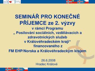 26.6.2008            Hradec Králové