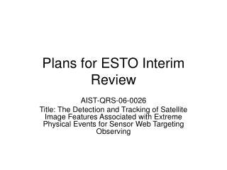 Plans for ESTO Interim Review