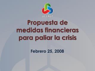 Propuesta de medidas financieras para paliar la crisis