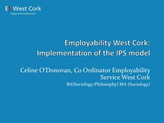 Employability West Cork: Implementation of the IPS model