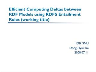 Efficient Computing Deltas between RDF Models using RDFS Entailment Rules (working title)