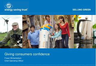 Giving consumers confidence