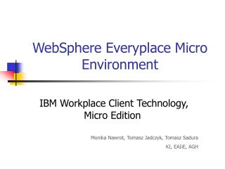 WebSphere Everyplace Micro Environment