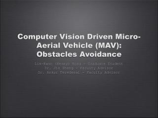 Computer Vision Driven Micro-Aerial Vehicle (MAV): Obstacles Avoidance
