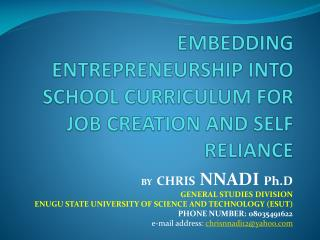 EMBEDDING ENTREPRENEURSHIP INTO SCHOOL CURRICULUM FOR JOB CREATION AND SELF RELIANCE