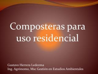 Composteras para uso residencial