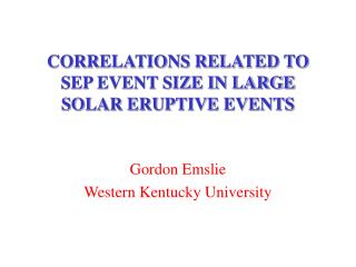 CORRELATIONS RELATED TO  SEP EVENT SIZE IN LARGE SOLAR ERUPTIVE EVENTS