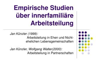 Empirische Studien über innerfamiliäre Arbeitsteilung