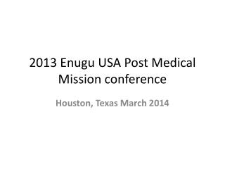 2013 Enugu USA Post Medical Mission conference