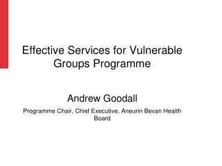 Effective Services for Vulnerable Groups Programme