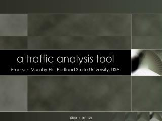 a traffic analysis tool