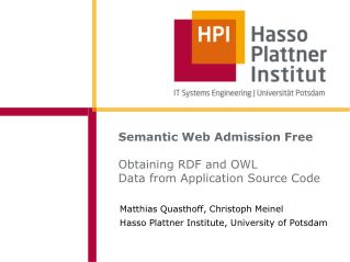Semantic Web Admission Free Obtaining RDF and OWL  Data from Application Source Code