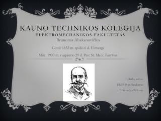 Kauno Technikos Kolegija Elektromechanikos fakultetas