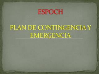 ESPOCH PLAN DE CONTINGENCIA Y EMERGENCIA
