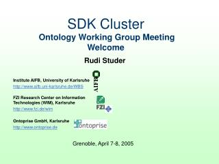 SDK Cluster Ontology Working Group Meeting Welcome
