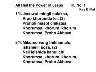 All Hail the Power of  J esus KL No. 1 Key B Flat 1/4. Jesuwui mingli solaksa ,