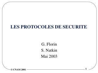 LES PROTOCOLES DE SECURITE