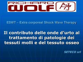 Il contributo delle onde d'urto al trattamento di patologie dei tessuti molli e del tessuto osseo