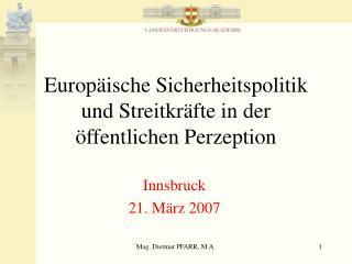 Europäische Sicherheitspolitik und Streitkräfte in der öffentlichen Perzeption